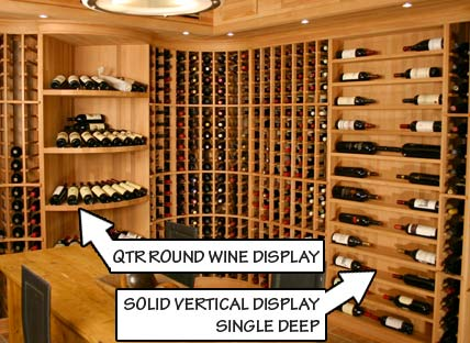 Quarter Round Wine Display and Solid Vertical Display Single Deep